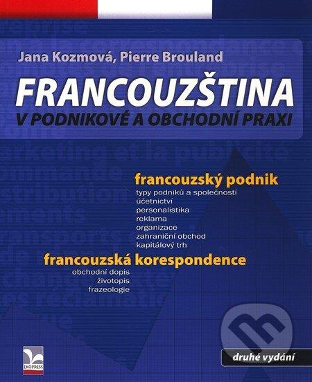 Kniha Francouzstina V Podnikove A Obchodni Praxi Zora Kidlesova A