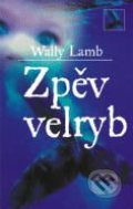 Zpěv velryb - Wally Lamb