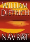 Návrat - William Dietrich