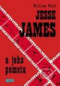 Jesse James a jeho pomsta - William Ward