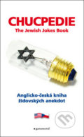 Chucpedie - The Jewish Jokes Book - Julius Muller, Aaron Grunberg