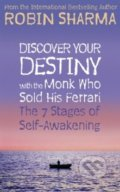 Discover Your Destiny with The Monk Who Sold His Ferrari - Robin S. Sharma