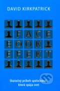 Facebook efekt - David Kirkpatrick