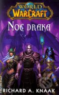 Warcraft 12: Noc draka - Richard A. Knaak
