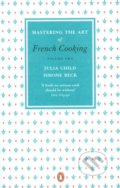 Mastering the Art of French Cooking (2.) - Julia Child, Simone Beck