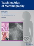 Teaching Atlas of Mammography - Peter B. Dean, László Tabár