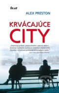 Krvácajúce city - Alex Preston