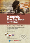 Monarch, The Big Bear of Tallac / Vladař, velký medvěd z Tallacu - Ernest Thompson Seton