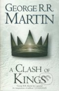 A Song of Ice and Fire 2: A Clash of Kings - George R.R. Martin