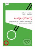 Nudge (Šťouch) - Richard H. Thales, Cass R. Sunstein