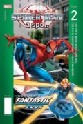 Ultimate Spider-Man a spol. 2. -