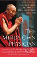 The Mind's Own Physician - Jon Kabat-Zinn, Richard Davidson, Zara Houshmand