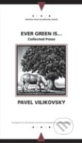 Ever Green is... - Pavel Vilikovský