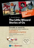 The Little Wizard Stories of Oz / Čaroděj ze země Oz - L. Frank Baum