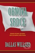 Obnova srdce - Dallas Willard