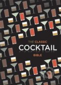The Classic Cocktail Bible -