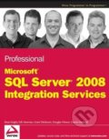 Professional Microsoft SQL Server 2008 Integration Services - Brian Knight, Erik Veerman a kol.