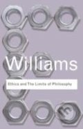 Ethics and the Limits of Philosophy - Bernard Williams