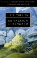Treason of Isengard - J.R.R. Tolkien