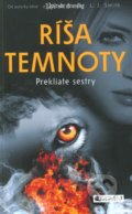 Ríša temnoty 2: Prekliate sestry - L.J. Smith