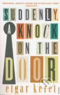 Suddenly, a Knock on the Door - Etgar Keret