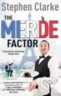 The Merde Factor - Stephen Clarke
