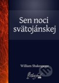 Sen noci svätojánskej - William Shakespeare