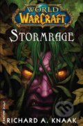 Warcraft 13: Stormrage - Richard A. Knaak