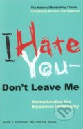 I Hate You, don't Leave Me - Jerold J. Kreisman