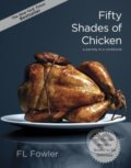 Fifty Shades of Chicken - F.L. Fowler