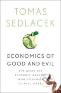 Economics of Good and Evil - Tomáš Sedláček