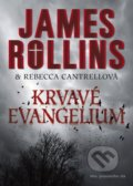 Krvavé evangelium - James Rollins, Rebecca Cantrell