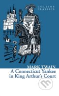 A Connecticut Yankee In King Arthur´s Court - Mark Twain