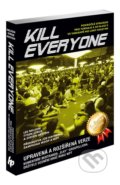 Kill Everyone - Nelson Streib Heston