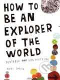 How to be an Explorer of the World - Keri Smith