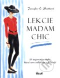 Lekcie madam Chic - Jennifer L. Scott