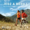 Jedz a behaj - Scott Jurek, Steve Friedman