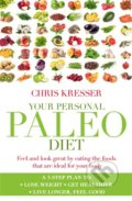 Your Personal Paleo Diet - Chris Kresser