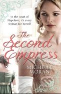 The Second Empress - Michelle Moran