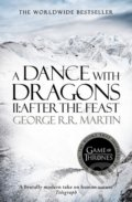 A Dance With Dragons (Part 2): After the Feast - George R.R. Martin