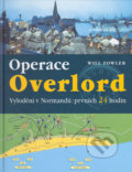 Operace Overlord - Will Fowler