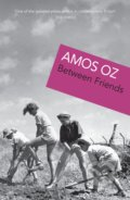 Between Friends - Amos Oz