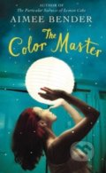 The Color Master - Aimee Bender