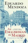 An Englishman in Madrid - Eduardo Mendoza