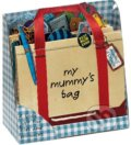 My Mummy's Bag - P.H. Hanson