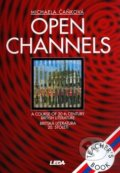Open Channels Teacher's book - Michaela Čaňková