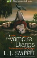 The Vampire Diaries: The Awakening + The Struggle - L.J. Smith