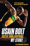 Faster than Lightning - Usain Bolt