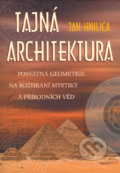 Tajná architektura - Jan Hnilica
