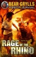 Rage of the Rhino - Bear Grylls